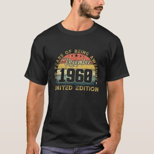 Vintage November 1960 Outfit 60th Bday T_Shirt