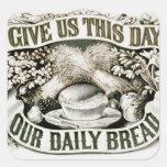 Vintage nuestro rezo cristiano 1872 del pan diario calcomania cuadradas personalizada