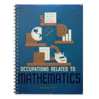 Vintage Occupations Related to Mathematics Poster Spiral Notebook