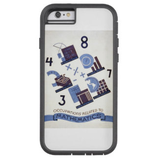 Vintage Occupations Related to Mathematics Poster Tough Xtreme iPhone 6 Case