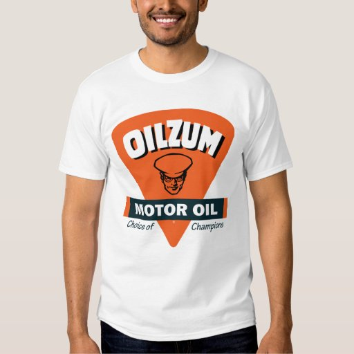 Vintage Oilzum Motor Oil Sign T Shirt Zazzle