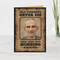 Vintage Old Cowboys Quit Horsing Around Photo Card