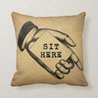 Vintage Old Time Pointing Hand With Sit Here Sign Throw Pillow