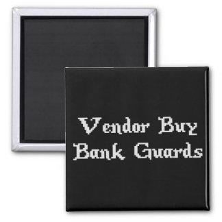 Vintage Online Gaming Vendor Buy Bank Guards Magnet