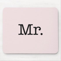 Vintage Pale Pink and Black Mr. Wedding Quote Mouse Pad