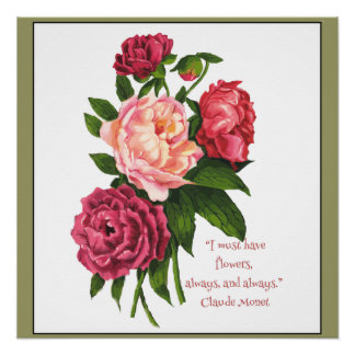 Vintage Peony Flower Monet Quote in Red, Pink Poster