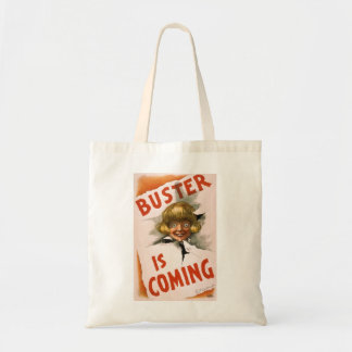 Vintage Performing Arts Poster Buster is Coming Tote Bag