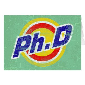 Vintage Ph.D o PhD o doctor de la filosofía Tarjeta De Felicitación
