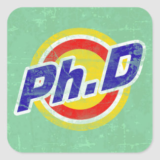 Vintage Ph D or PhD or Doctor Of Philosophy Square Sticker