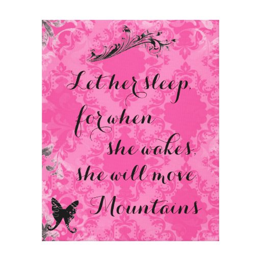Vintage Pink Baby Quote She Will Move Mountains Stretched Canvas Print
