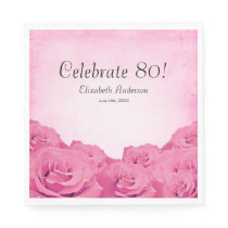 Vintage Pink Roses 80th Birthday Party Napkin