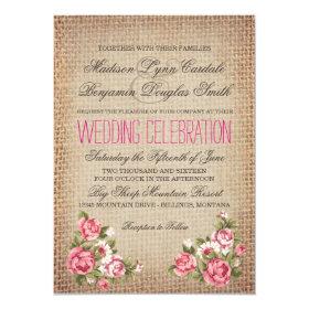 Vintage Pink Roses Rustic Burlap Wedding Invites 4.5