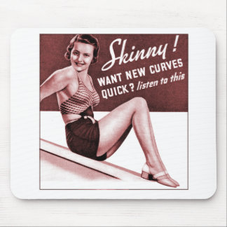 Vintage Pinup Girl Are you Skinny Put on Curves Ad Mouse Pad