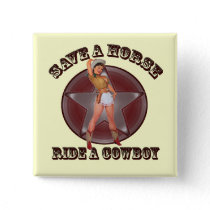 Vintage Pinup Girl Save a horse ride a cowboy Button