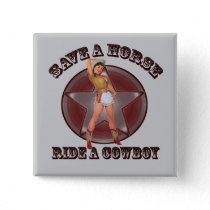 Vintage Pinup Girl Save a horse ride a cowboy Pinback Button