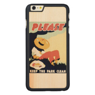 Vintage Please Keep the Park Clean WPA Poster Carved Maple iPhone 6 Plus Case