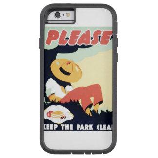 Vintage Please Keep the Park Clean WPA Poster Tough Xtreme iPhone 6 Case