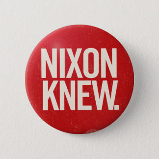 Vintage Political Richard Nixon Button Nixon Knew