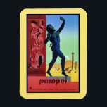 """Vintage Pompeii Italian travel poster Magnet<br><div class=""""desc"""">Very high resolution, colorful travel poster for Pompeii in Italy. In English Pompeii stands for the partially buried Roman town-city near modern Naples in the Italian region of Campania, in the territory of the comune of Pompei. Along with Herculaneum, Pompeii was partially destroyed and buried under 4 to 6 m...</div>"""