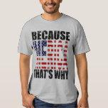 Vintage porque 'MERICA que es porqué camisa