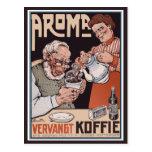 Vintage Postcard:   Coffee: Aroma Vergangt Koffie
