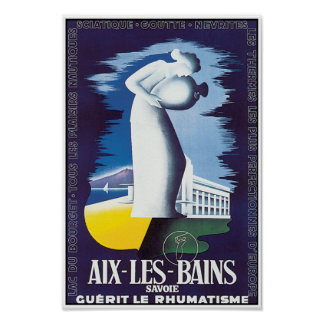 Vintage Poster Art: Aix-Les-Bains  Healing Waters