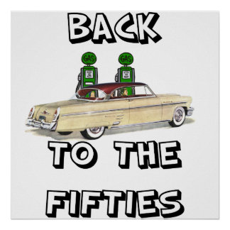 Vintage Poster Back To The Fifties1