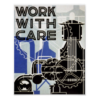 Vintage Poster - Work With Care - POSTER