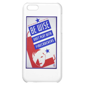 Vintage Posters - Don't Play With Firecrackers iPhone 5C Covers