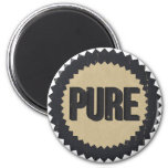 Vintage Pure sign 2 Inch Round Magnet