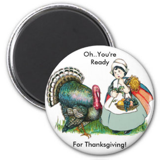 Vintage Ready For Thanksgiving Magnet
