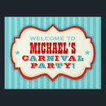 """Vintage Red &amp; Teal Carnival Party Yard Sign<br><div class=""""desc"""">Fun,  vintage carnival sign in red,  aqua teal and ivory is designed like an old time circus sign and announces where the Birthday Carnival is. Personalized with your child&#39;s name it&#39;s a great addition to your celebration!</div>"""