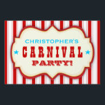 "Vintage Red White Carnival Party Yard Sign<br><div class=""desc"">Fun,  cheery carnival colored red,  blue and white yard sign is designed like an old time circus sign and announces where the Birthday Carnival is. Personalized with your child&#39;s name,  and all other text can be customized as well.</div>"