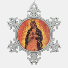 Vintage Religion, Virgin Mary, Lady Of Guadalupe Snowflake Pewter Christmas Ornament at Zazzle
