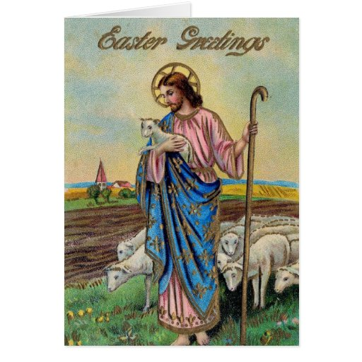 VIntage Religious Easter Card, Jesus the Shepherd | Zazzle: www.zazzle.com/vintage_religious_easter_card_jesus_the_shepherd...