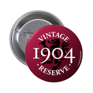 Vintage Reserve 1904 Pinback Button