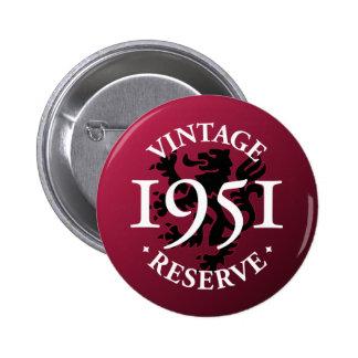 Vintage Reserve 1951 Pinback Button