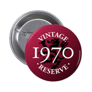 Vintage Reserve 1970 Pinback Button