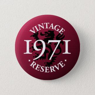 Vintage Reserve 1971 Pinback Button