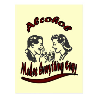 Vintage Retro Alcohol Makes everything easy Postcard