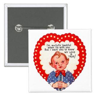 Vintage Retro Heart Valentine Awful Bashful Boy Pinback Button