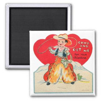 Vintage Retro Kids Valentine Cowboy Come & Get Me 2 Inch Square Magnet