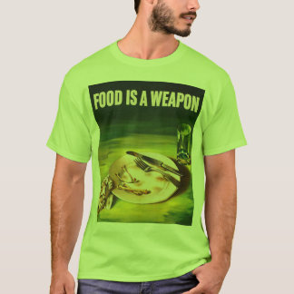 Vintage Retro Kitsch 40s Poster Food is a Weapon T-Shirt