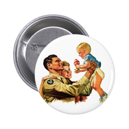 Vintage Retro Kitsch 40s Welcome Home Daddy Button