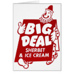 Vintage Retro Kitsch Big Deal Sherbet & Ice Cream Greeting Card
