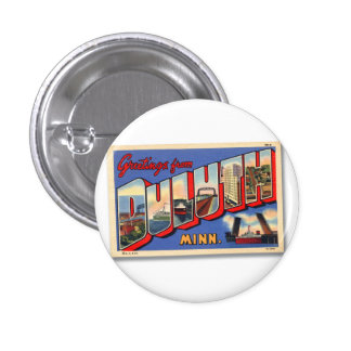 Vintage Retro Kitsch Greetings From Duluth MN 1 Inch Round Button