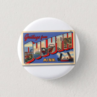 Vintage Retro Kitsch Greetings From Duluth MN Pinback Button