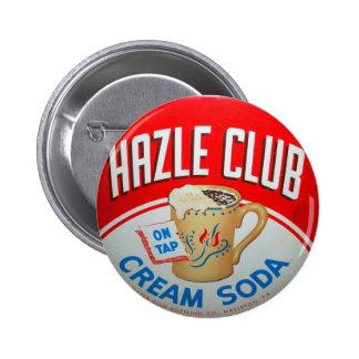 Vintage Retro Kitsch Hazle Club Club Soda Sign Button