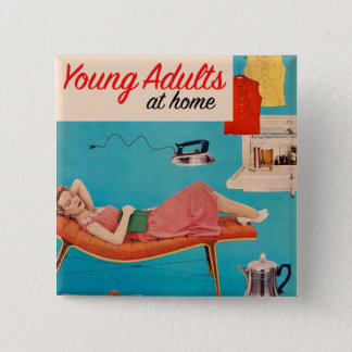 Vintage Retro Kitsch Suburbs Young Adults at Home Pinback Button