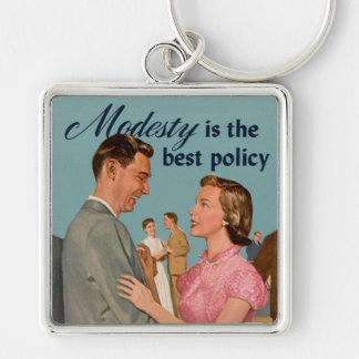 """Vintage Retro """"Modesty is the Best Policy"""" Silver-Colored Square Keychain"""